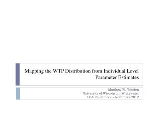 Mapping the WTP Distribution from Individual Level Parameter Estimates