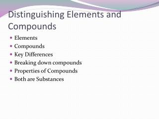 Distinguishing Elements and Compounds