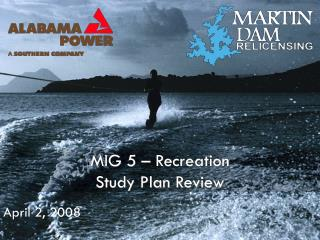 MIG 5 – Recreation Study Plan Review