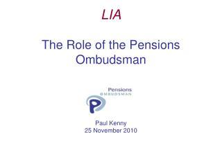 LIA The Role of the Pensions Ombudsman