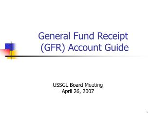General Fund Receipt   GFR Account Guide