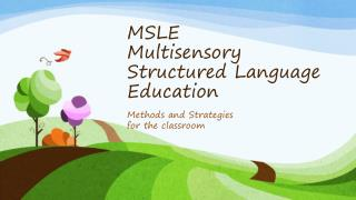 MSLE Multisensory Structured Language Education