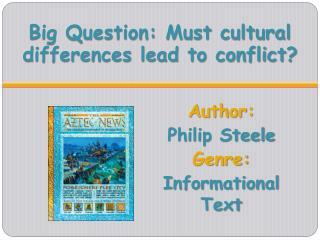Author: Philip Steele Genre:  Informational Text