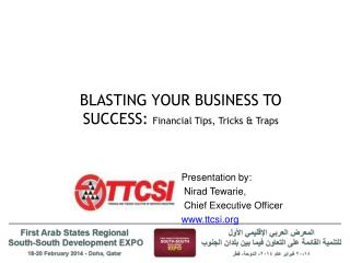 BLASTING YOUR BUSINESS TO SUCCESS:  Financial Tips, Tricks & Traps