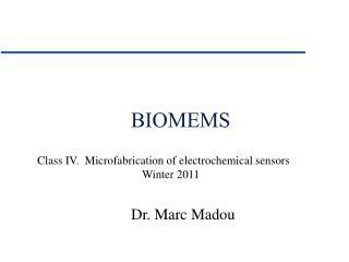 Dr. Marc Madou