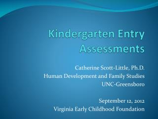 Kindergarten Entry Assessments