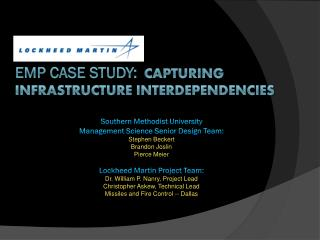 EMP Case Study: Capturing Infrastructure interdependencies
