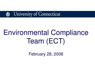 Environmental Compliance Team (ECT) February 28, 2008