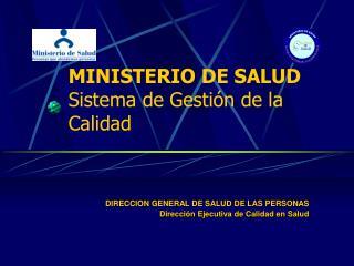 MINISTERIO DE SALUD Sistema de Gestión de la Calidad
