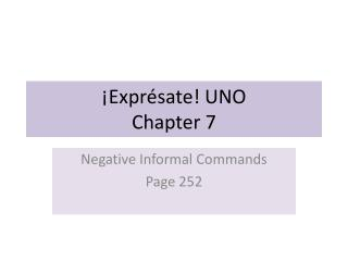 ¡ Exprésate ! UNO Chapter 7