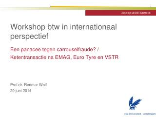 Workshop btw in internationaal perspectief