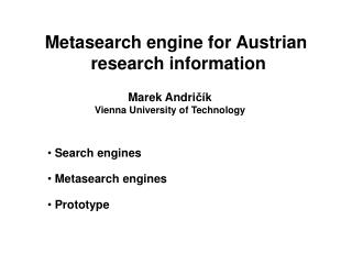 Metasearch engine for Austrian  research information