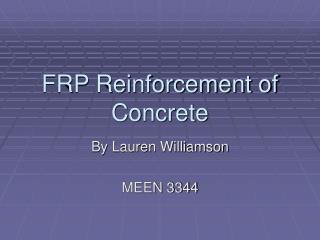 FRP Reinforcement of Concrete