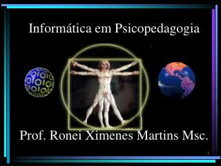 Prof. Ronei Ximenes Martins Msc.