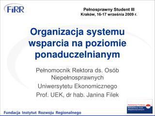 Organizacja systemu wsparcia na poziomie ponaduczelnianym