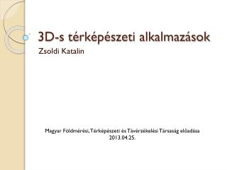 3D-s térképészeti alkalmazások
