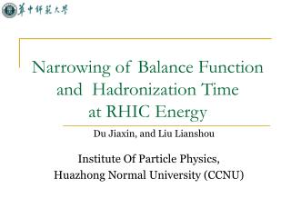 Narrowing of Balance Function and  Hadronization Time  at RHIC Energy