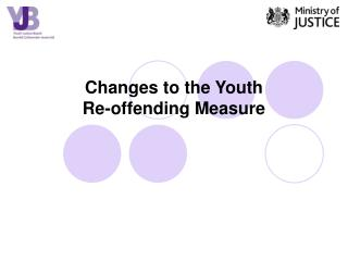 Changes to the Youth  Re-offending Measure
