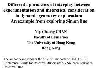 Yip-Cheung C HAN Faculty of Education  The University of Hong Kong Hong Kong