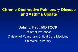 Chronic Obstructive Pulmonary Disease and Asthma Update
