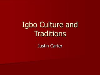 Igbo Culture and Traditions