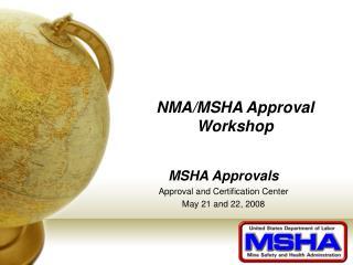 NMA/MSHA Approval Workshop