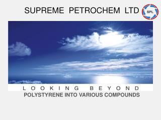 POLYSTYRENE INTO VARIOUS COMPOUNDS