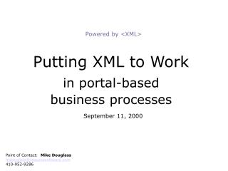 Putting XML to Work in portal-based business processes September 11, 2000