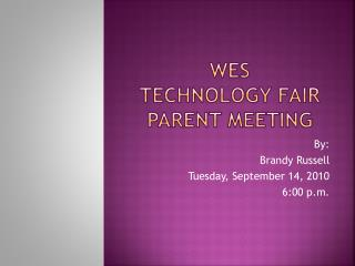 WeS Technology Fair Parent Meeting