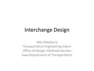 Interchange Design