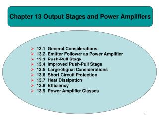 Chapter 13 Output Stages and Power Amplifiers