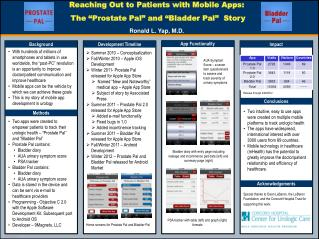 "Reaching Out to Patients with Mobile Apps:  The  "" Prostate Pal ""  and  "" Bladder Pal ""   Story"