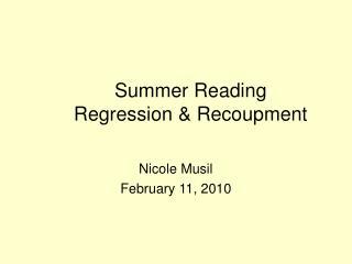 Summer Reading  Regression & Recoupment