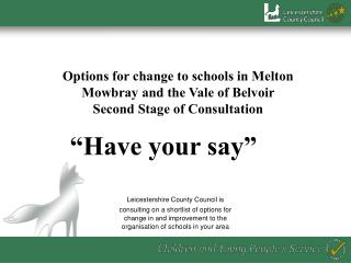 """""""Have your say"""""""