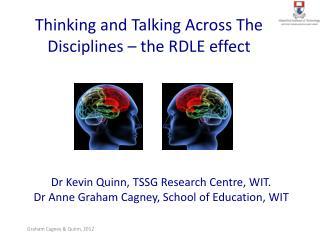 Dr Kevin Quinn, TSSG Research Centre, WIT. Dr Anne Graham Cagney, School of Education, WIT