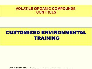 VOLATILE ORGANIC COMPOUNDS  CONTROLS