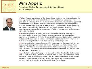 Wim Appelo President, Global Business and Services Group ACT Champion