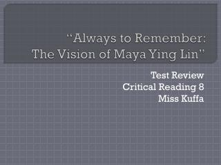 """Always to Remember:  The Vision of Maya Ying Lin"""