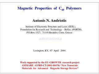 Magnetic  Properties  of  C 60   Polymers Antonis N. Andriotis