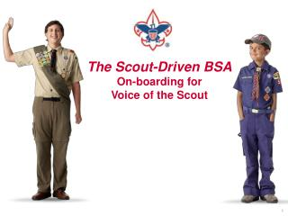 The Scout-Driven BSA On-boarding for Voice of the Scout