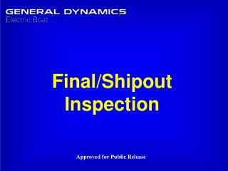 Final/Shipout Inspection