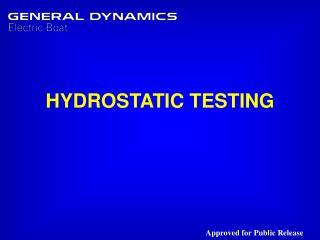 HYDROSTATIC TESTING