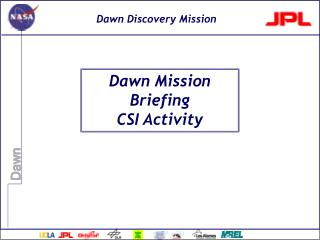 Dawn Mission Briefing CSI Activity