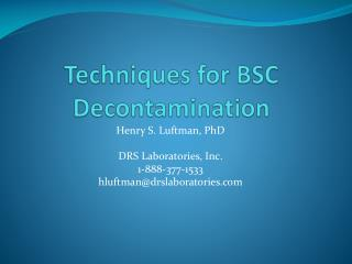 Techniques for BSC Decontamination