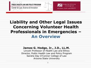 Liability and Other Legal Issues Concerning Volunteer Health Professionals in Emergencies –