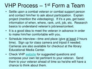VHP Process – 1 st  Form a Team