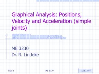 Graphical Analysis: Positions, Velocity and Acceleration (simple joints)