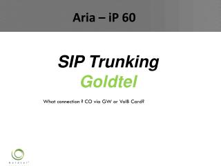SIP  Trunking Goldtel
