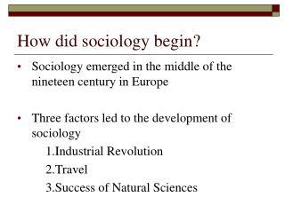 How did sociology begin?