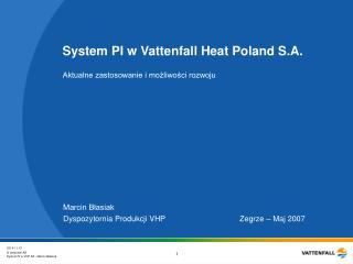 System PI w Vattenfall Heat Poland S.A.
